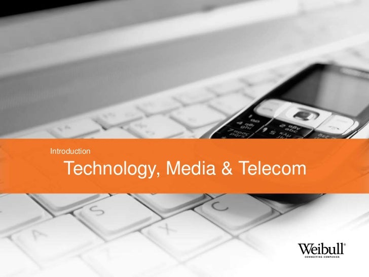 Introduction   Technology, Media & Telecom