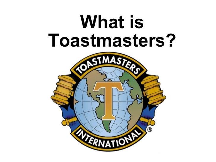 What isToastmasters?