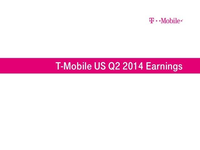 T-Mobile US Q2 2014 Earnings