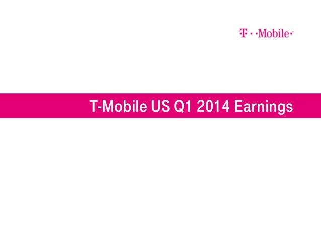 T-Mobile US Q1 2014 Earnings