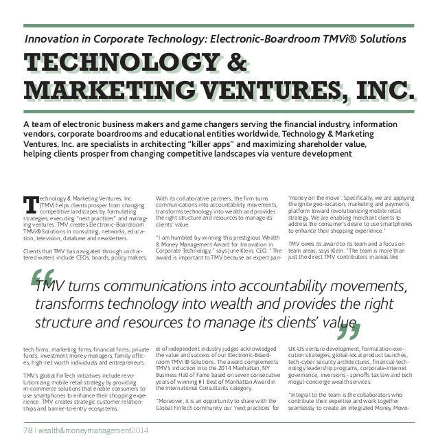 """ ""TMV turns communications into accountability movements, transforms technology into wealth and provides the right struct..."