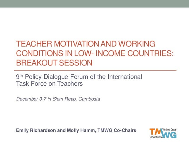 teacher motivation and working conditions in low income countries b