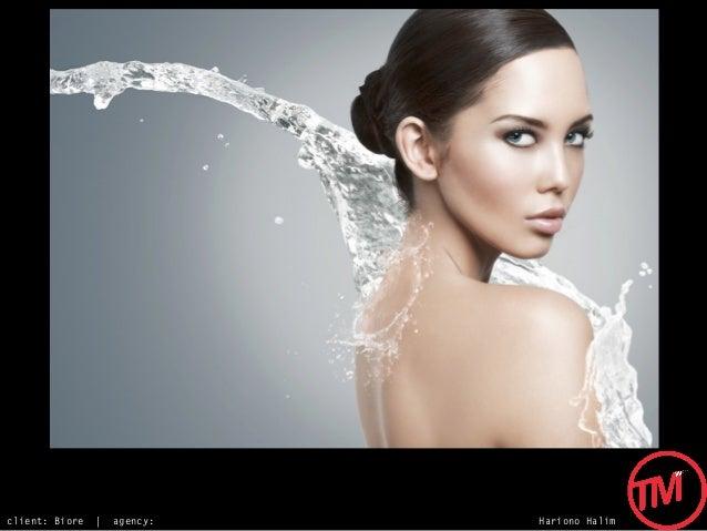 client: Biore   |   agency:   Hariono Halim
