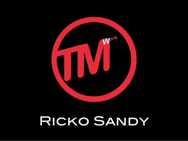 Ricko Sandy!