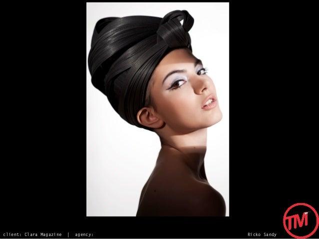 client: Clara Magazine   |   agency:   Ricko Sandy