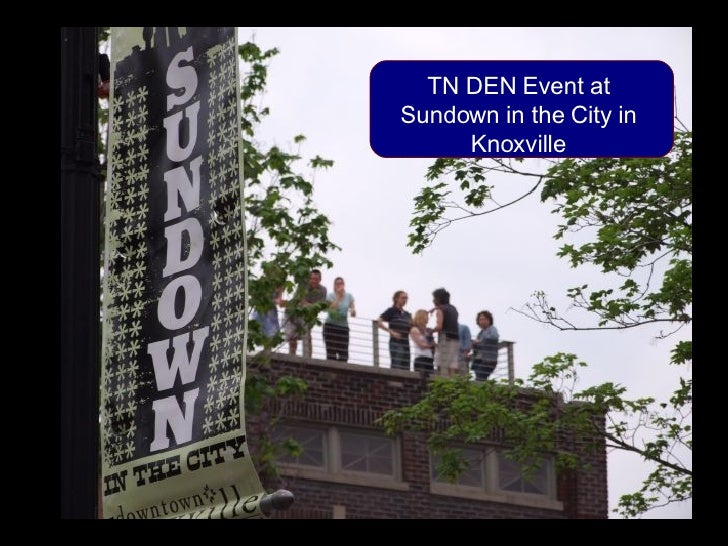 TN DEN Event at Sundown in the City in Knoxville
