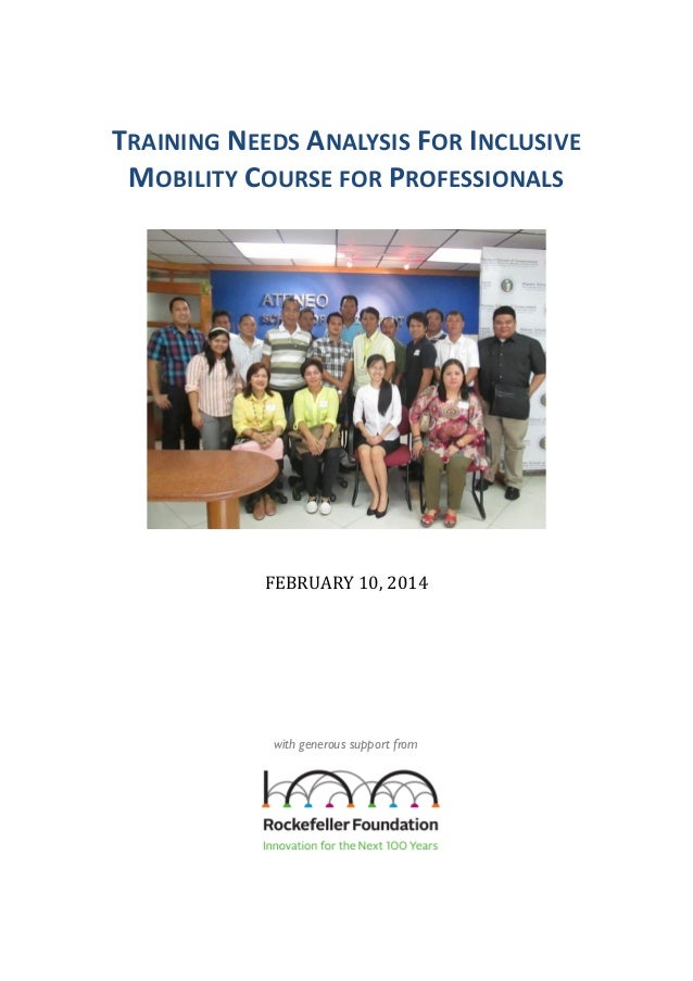 TRAINING NEEDS ANALYSIS FOR INCLUSIVE MOBILITY COURSE FOR PROFESSIONALS  FEBRUARY 10, 2014  with generous support from