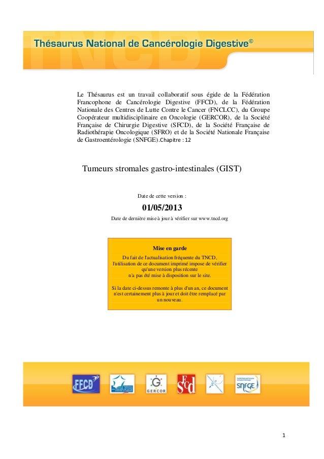 1  Le Thésaurus est un travail collaboratif sous égide de la Fédération Francophone de Cancérologie Digestive (FFCD), de l...