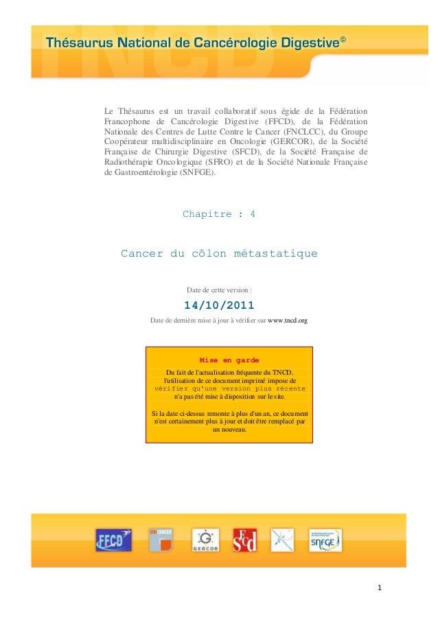 1 Le Thésaurus est un travail collaboratif sous égide de la Fédération Francophone de Cancérologie Digestive (FFCD), de la...
