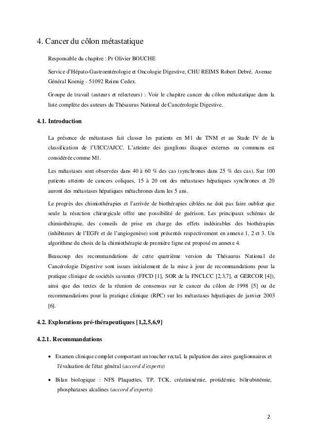 2 4. Cancer du côlon métastatique Responsable du chapitre : Pr Olivier BOUCHE Service d'Hépato-Gastroentérologie et Oncolo...
