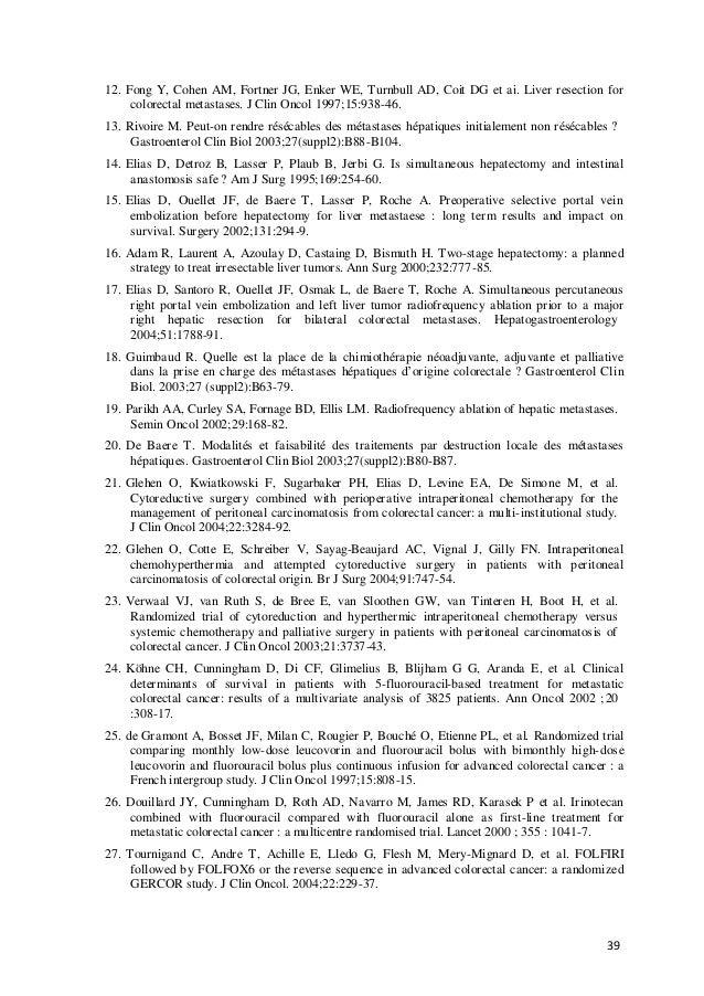 39 12. Fong Y, Cohen AM, Fortner JG, Enker WE, Turnbull AD, Coit DG et ai. Liver resection for colorectal metastases. J Cl...