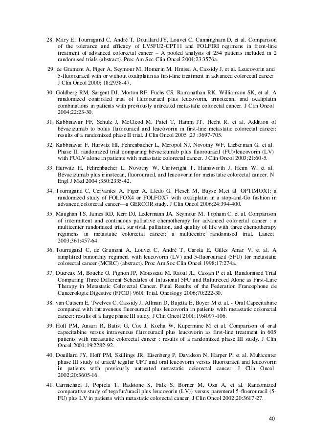40 28. Mitry E, Tournigand C, André T, Douillard JY, Louvet C, Cunningham D, et al. Comparison of the tolerance and effica...