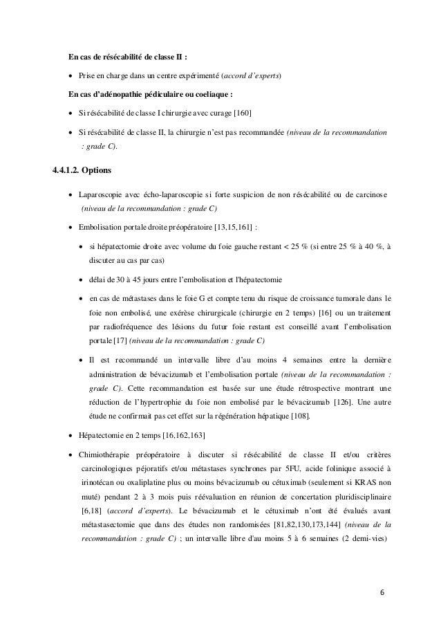 6 En cas de résécabilité de classe II :  Prise en charge dans un centre expérimenté (accord d'experts) En cas d'adénopath...