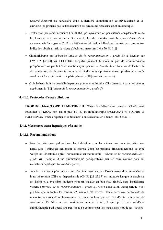 7 (accord d'expert) est nécessaire entre la dernière administration de bévacizumab et la chirurgie (en pratique pas de bév...