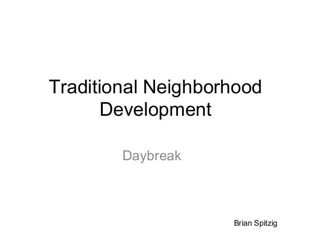 Traditional Neighborhood Development Daybreak