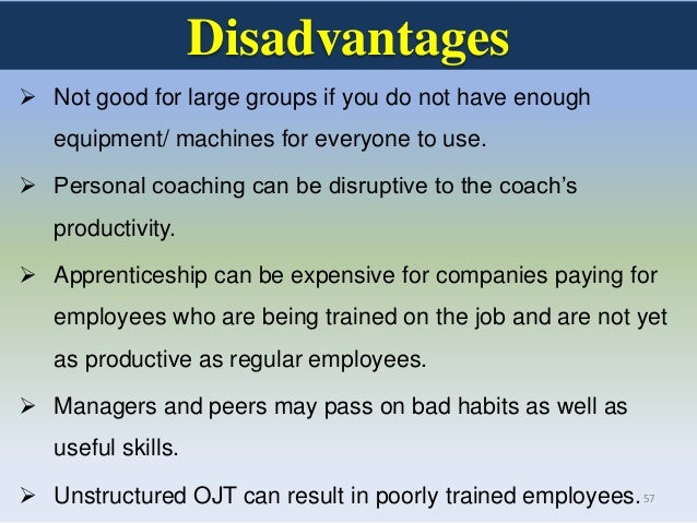 advantages and disadvantages employee development Why career development for your employees there are multiple advantages of career development providing constructive career development opportunities to employees is one of the most.