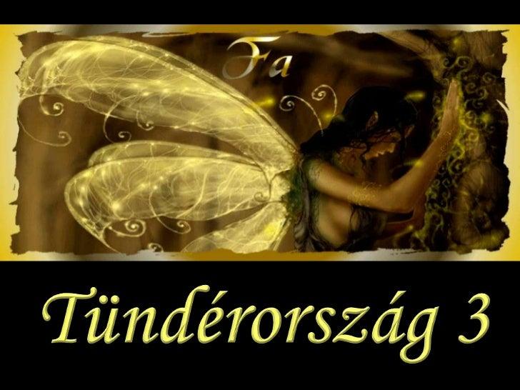 Tündérország 3 (Fairyland 3)