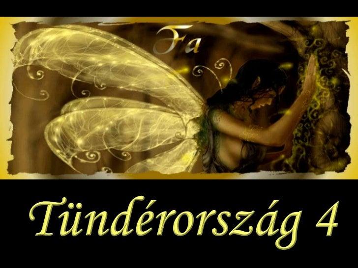 Tündérország 4 (Fairyland 4)