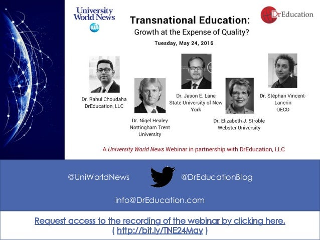 A University World News Webinar in Partnership with DrEducation, LLC info@DrEducation.com @UniWorldNews @DrEducationBlog