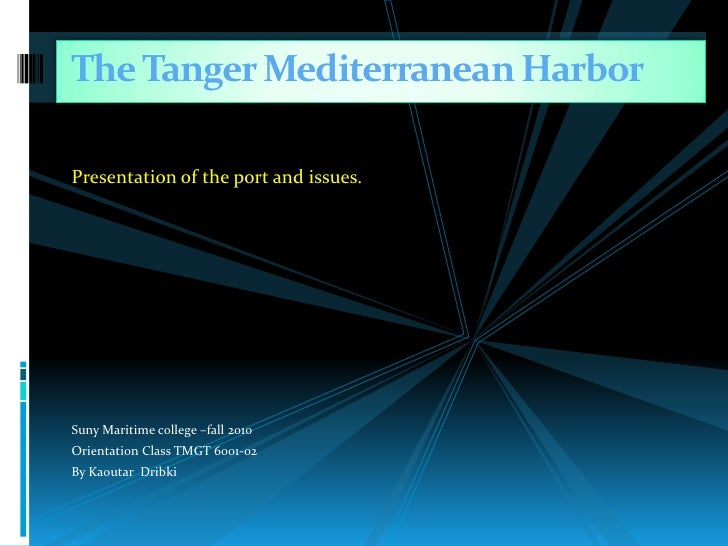 Presentation of the port and issues.<br />Suny Maritime college –fall 2010<br />Orientation Class TMGT 6001-02<br />By Kao...
