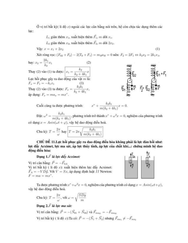 Ỏ vị trí bẩt kỳ( li độ I) ngoài các lực cân bẵng nói trên, hệ còn chịu tác dụng thêm các       lực: L, giãn thêm Il, xuất ...