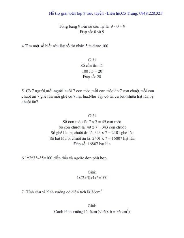 Hỗ trợ giải toán lớp 3 trực tuyến - Liên hệ:Cô Trang: 0948.228.325 Tổng bằng 9 nên số còn lại là: 9 - 0 = 9 Đáp số: 0 và 9...