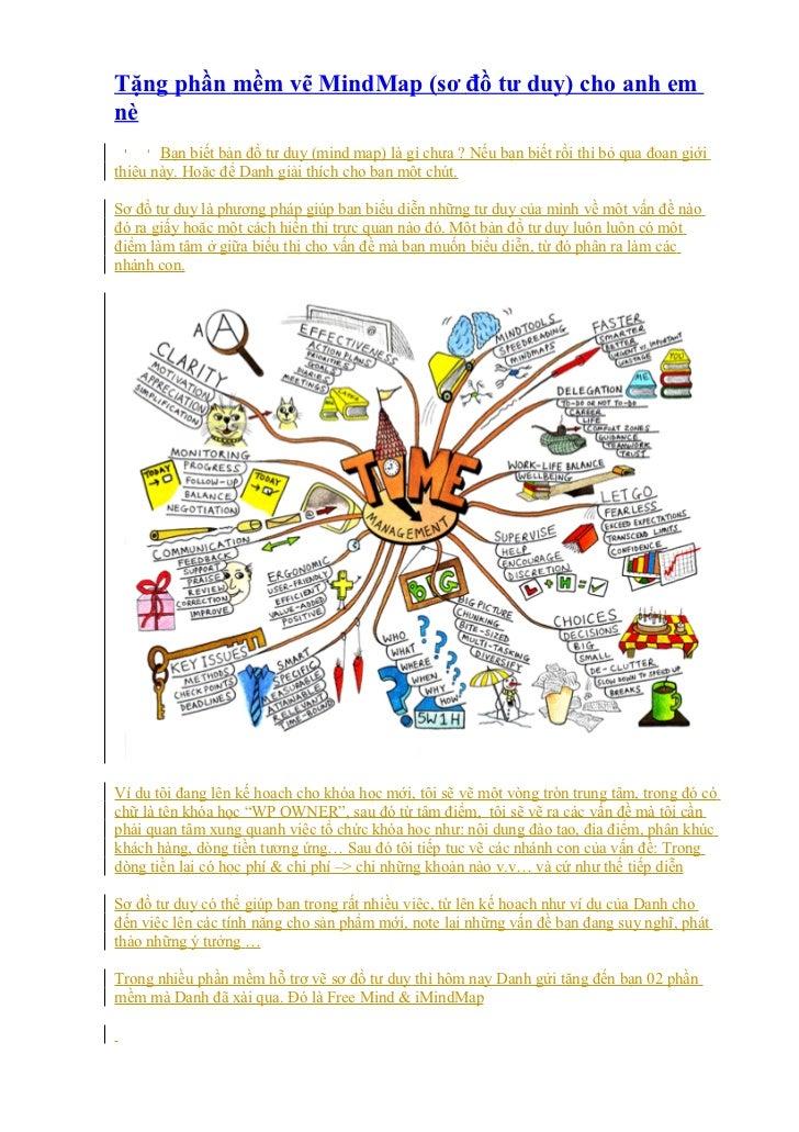 Tặng phần mềm vẽ MindMap (sơ đồ tư duy) cho anh emnè       Bạn biết bản đồ tư duy (mind map) là gì chưa ? Nếu bạn biết rồi...