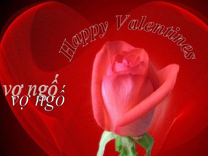 Happy Valentines  vợ ngố