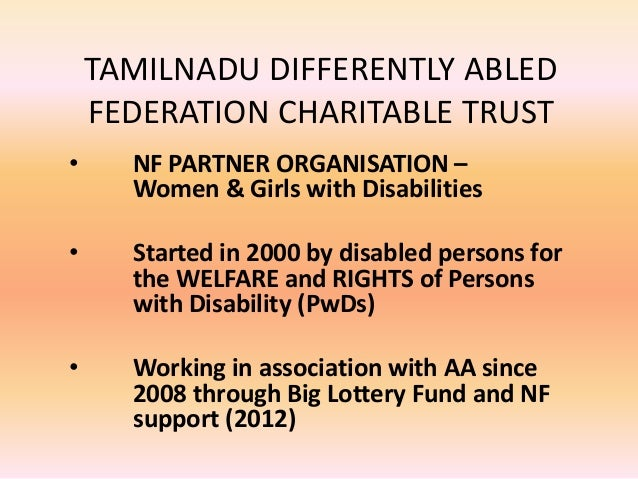 TAMILNADU DIFFERENTLY ABLED FEDERATION CHARITABLE TRUST • NF PARTNER ORGANISATION – Women & Girls with Disabilities • Star...