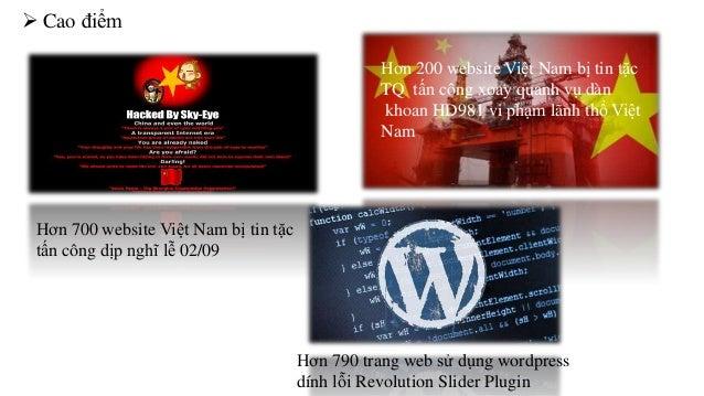  Cao điểm  Hơn 200 website Việt Nam bị tin tặc  TQ tấn công xoay quanh vụ dàn  khoan HD981 vi phạm lãnh thổ Việt  Nam  Hơ...