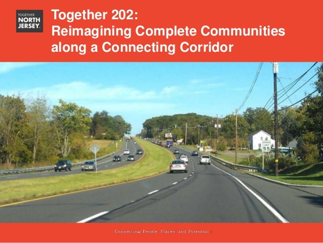Together 202:Reimagining Complete Communitiesalong a Connecting Corridor        Section title            Subtitle