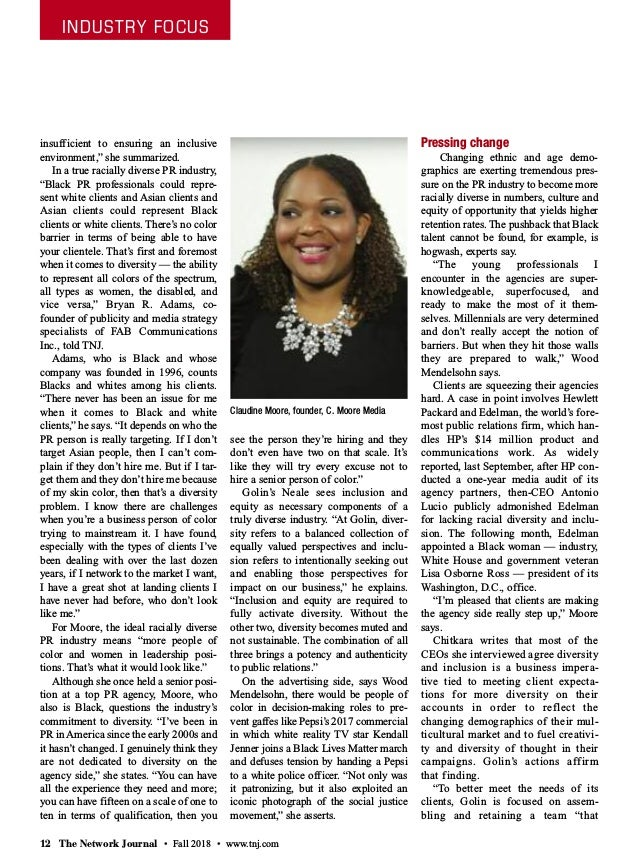 """INDUSTRY FOCUS 12 The Network Journal • Fall 2018 • www.tnj.com insufficient to ensuring an inclusive environment,"""" she su..."""