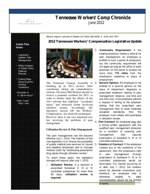 Tennessee Workers' Comp Chronicle June 2012 Inside This Issue: • Legislative Update: Pain Management • Willful Violation o...