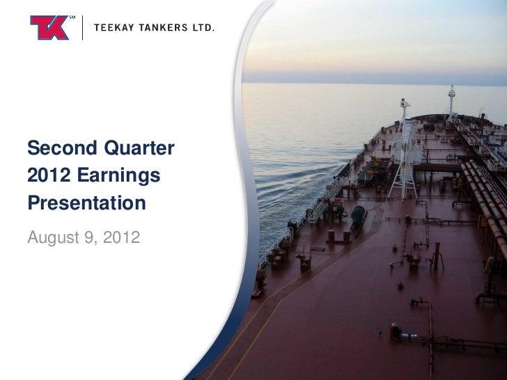 Second Quarter2012 EarningsPresentationAugust 9, 2012