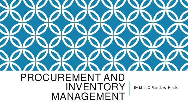 Functions of the procurement and inventory management office