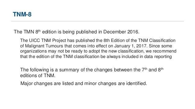 TNM8: Changes from TNM7 Slide 2