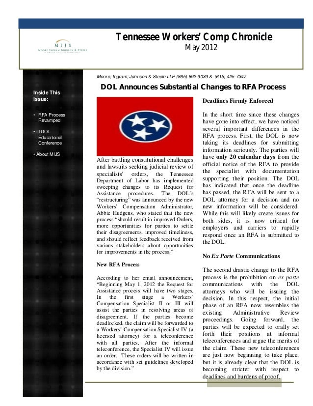 Tennessee Workers' Comp Chronicle May 2012 Inside This Issue: • RFA Process Revamped • TDOL Educational Conference • About...