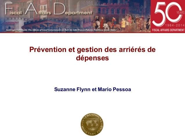 Prévention et gestion des arriérés de dépenses  Suzanne Flynn et Mario Pessoa