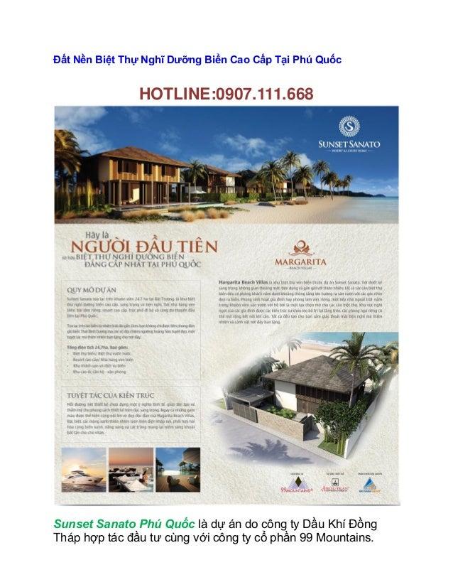 Đất Nền Biệt Thự Nghĩ Dưỡng Biển Cao Cấp Tại Phú Quốc               HOTLINE:0907.111.668Sunset Sanato Phú Quốc là dự án do...