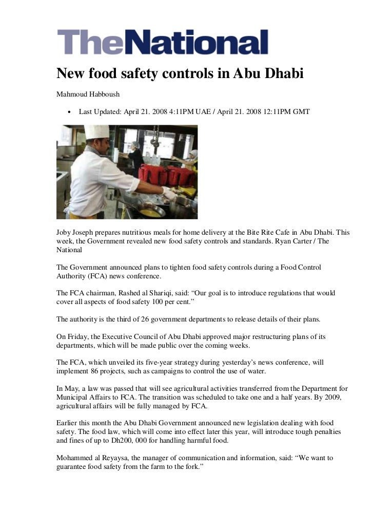 New food safety controls in Abu DhabiMahmoud Habboush   •   Last Updated: April 21. 2008 4:11PM UAE / April 21. 2008 12:11...