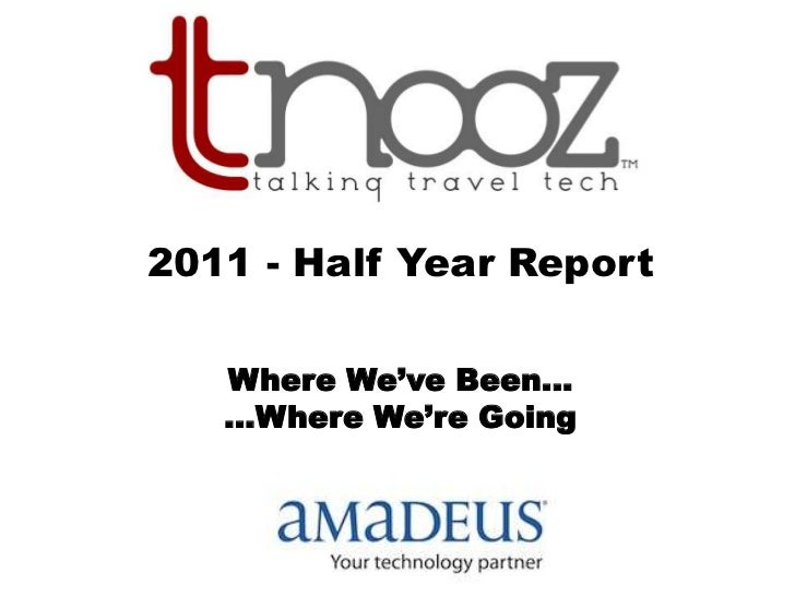 2011 - Half Year Report<br />Where We've Been...<br />...Where We're Going<br />