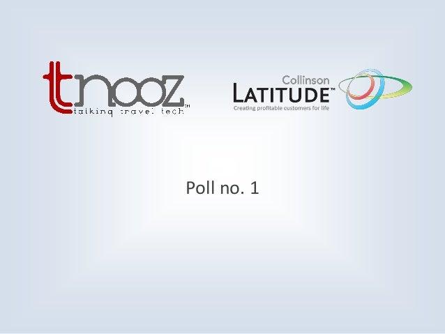 Tnooz-Collinson Latitude webinar – Ancillary services or customer loyalty Slide 3