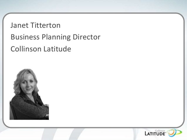 Janet Titterton Business Planning Director Collinson Latitude