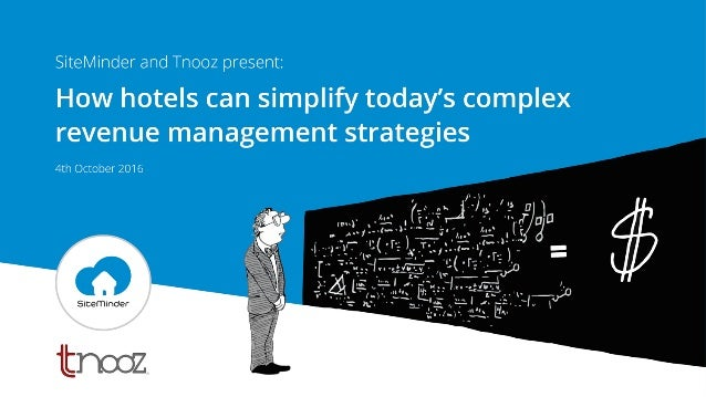 Tnooz-SiteMinder FREE TLearn webinar: How hotels can simplify today's complex revenue management strategies Slide 2