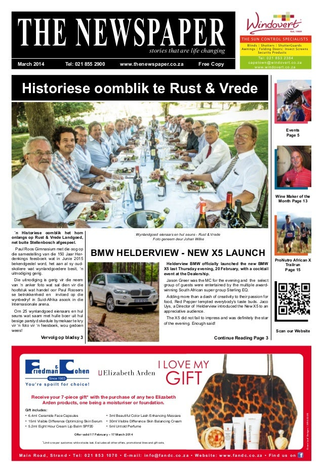 Historiese oomblik te Rust & Vrede THE NEWSPAPERstories that are life changing ProNutro African X Trailrun Page 15 BMW HEL...