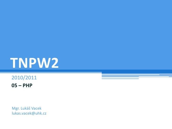 TNPW2-2011-05