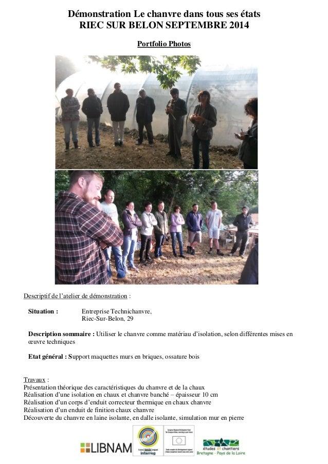 Démonstration Le chanvre dans tous ses états RIEC SUR BELON SEPTEMBRE 2014 Portfolio Photos Descriptif de l'atelier de dém...