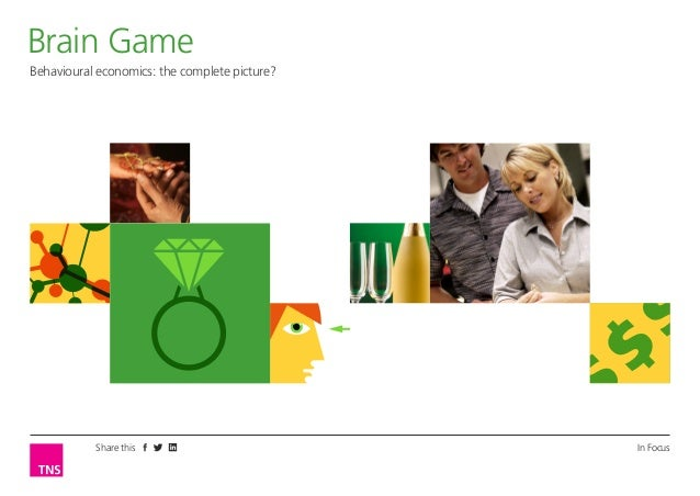 Brain Game Behavioural economics: the complete picture?  Share this  In Focus