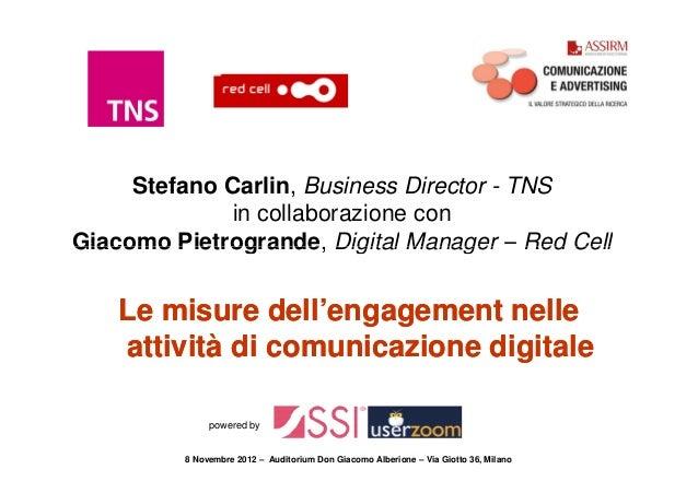 Stefano Carlin, Business Director - TNS              in collaborazione conGiacomo Pietrogrande, Digital Manager – Red Cell...