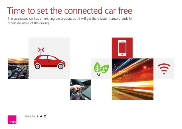 Time to set the connected car free The connected car has an exciting destination, but it will get there faster if auto bra...